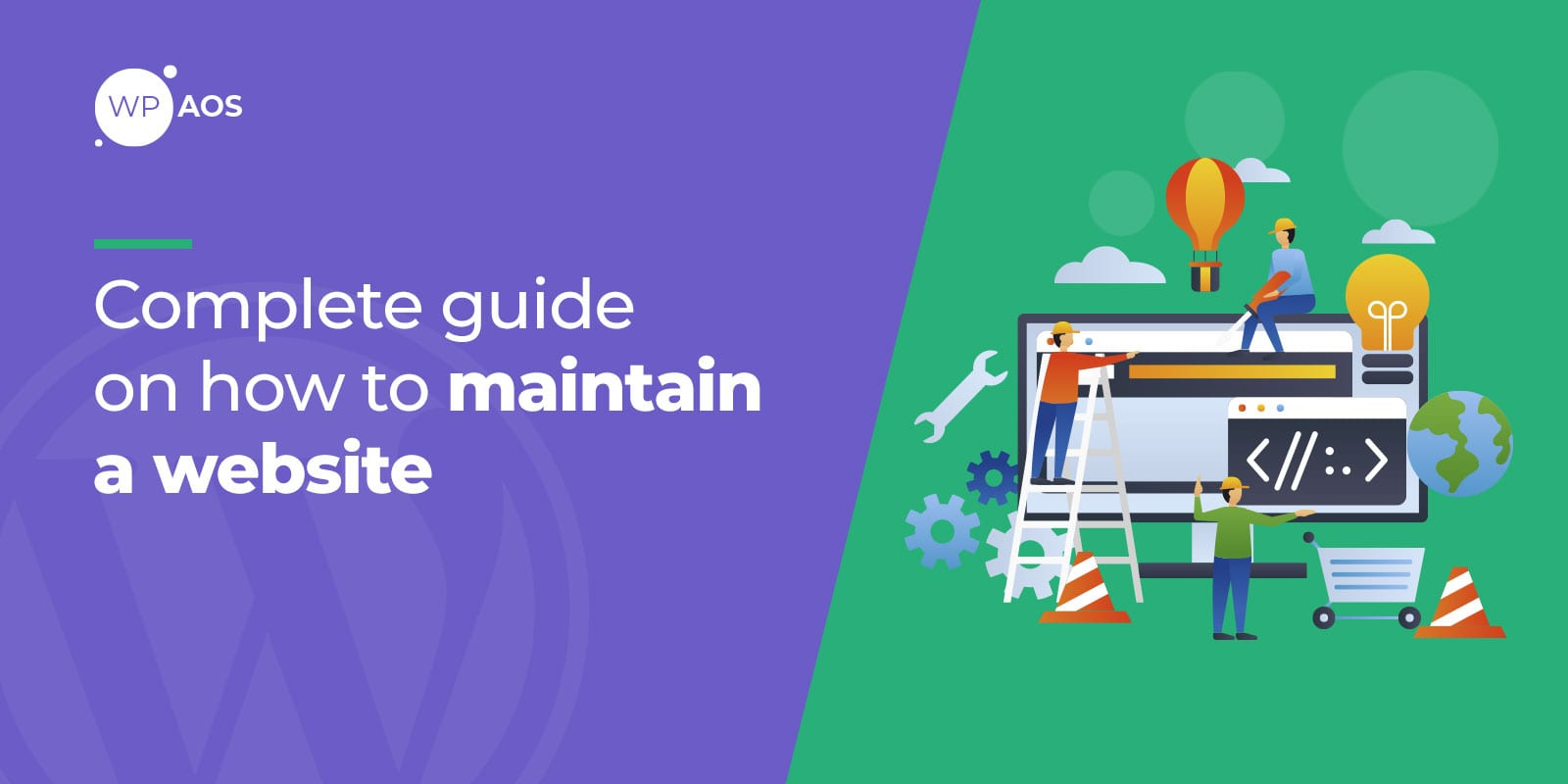 How to Maintain a Website, wordpress maintenance, woocommerce support, wpaos