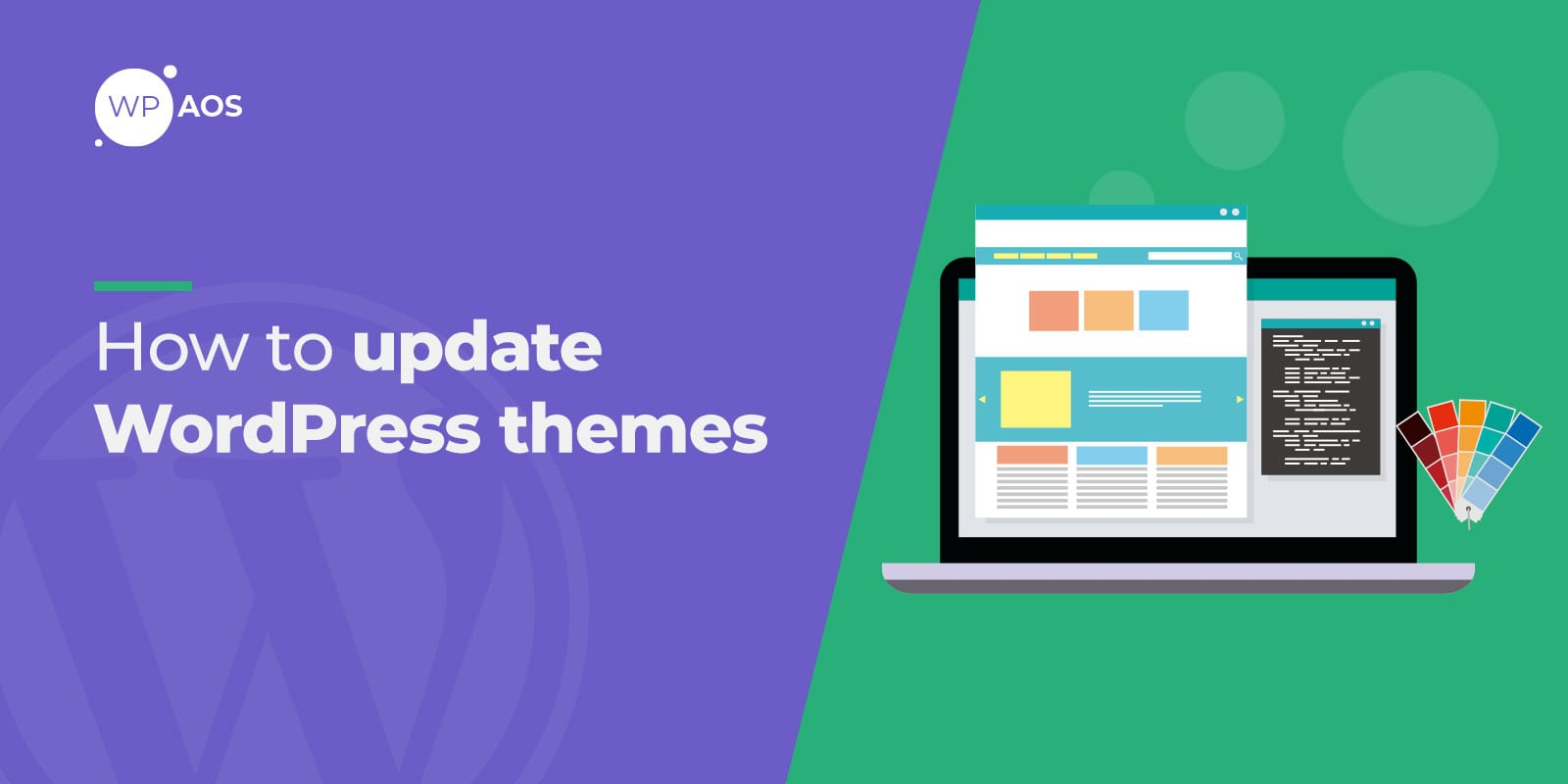 update wordpress themes, woocommerce themes, wpaos