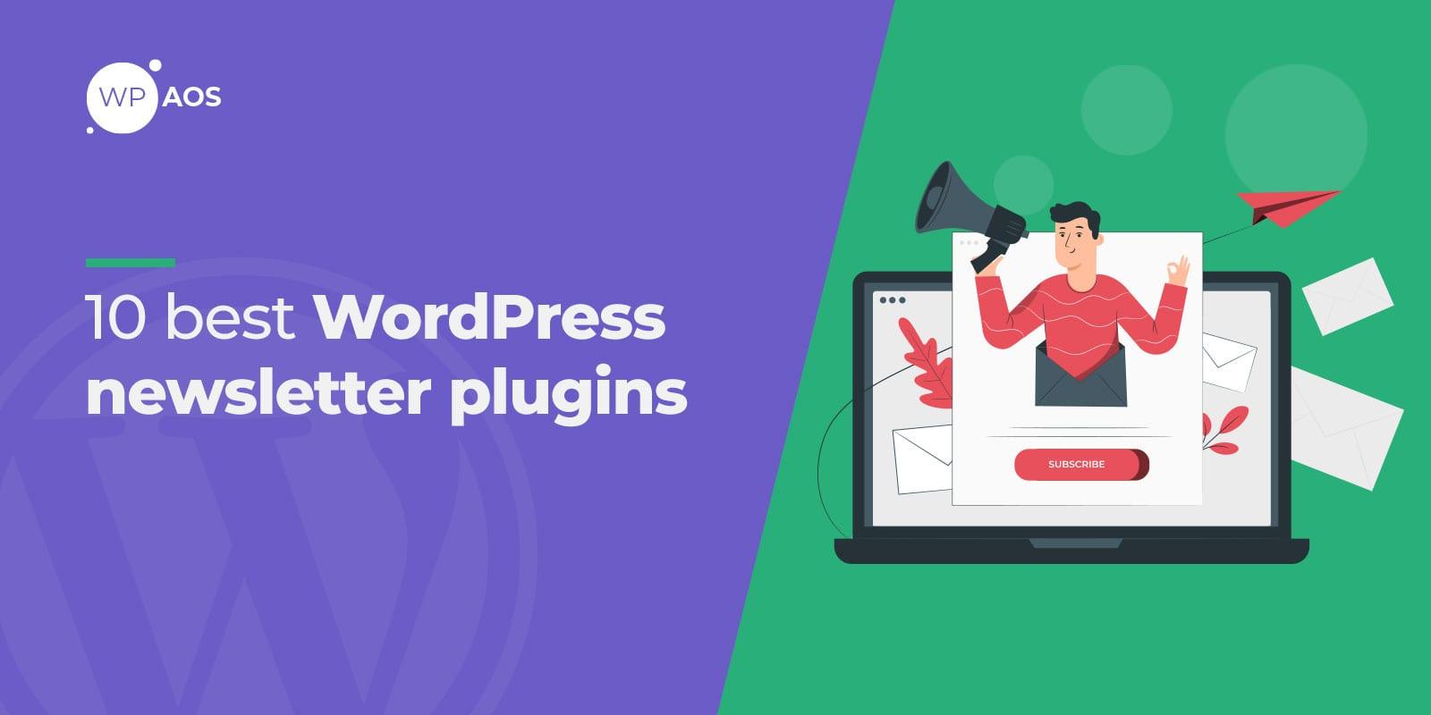 wordpress newsletter plugin, subscription, wpaos