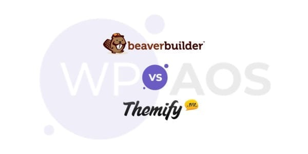 beaver builder, themify, page builders, wordpress, wpaos