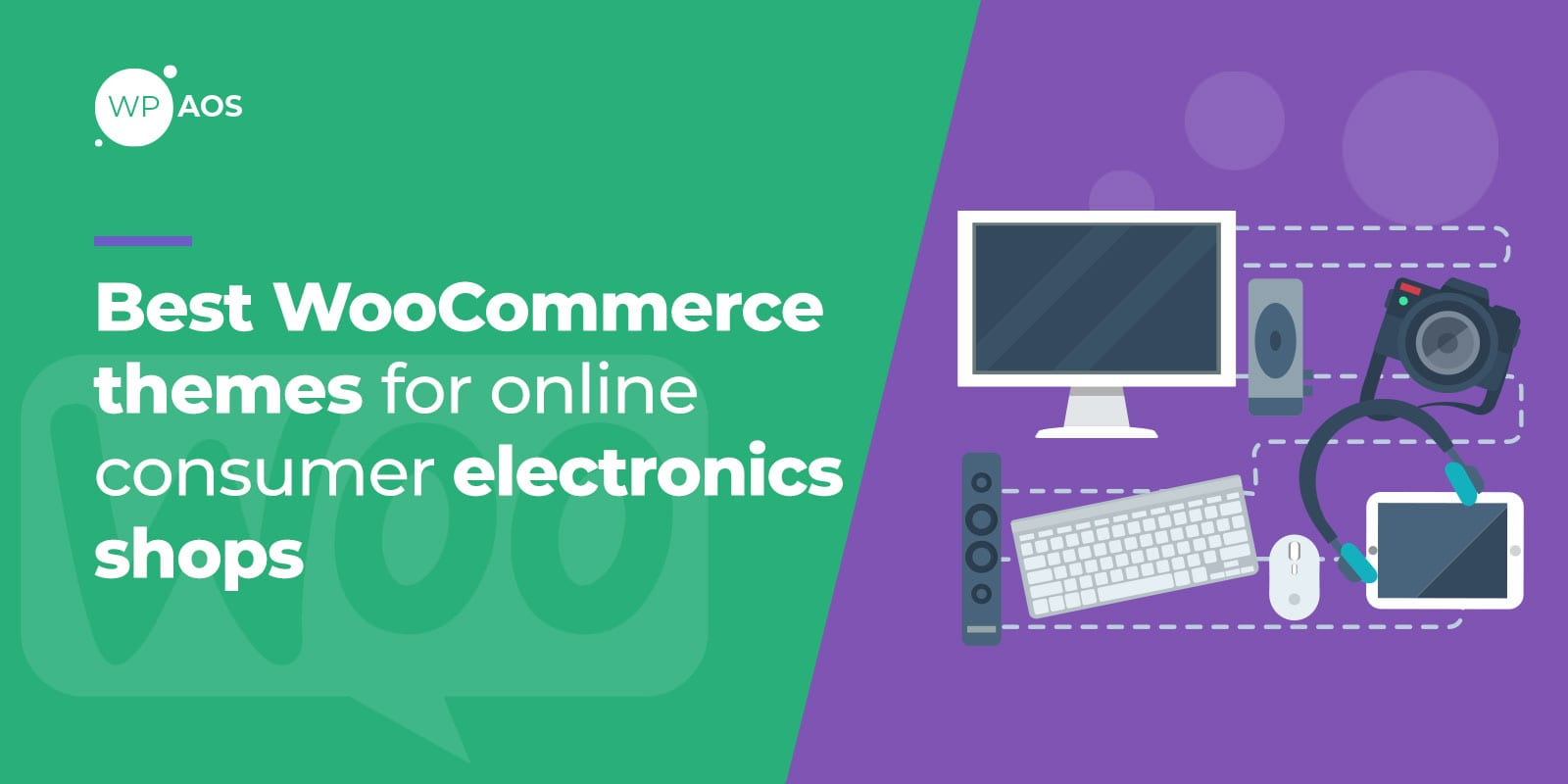 Best WooCommerce themes, Create electronics shop, wpaos