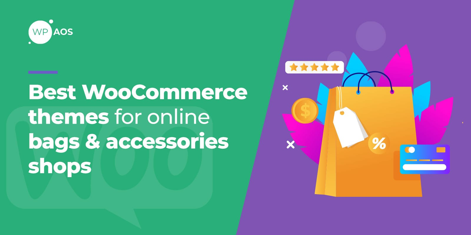 Best WooCommerce Themes For Online Bags Accessories Shops, wpaos