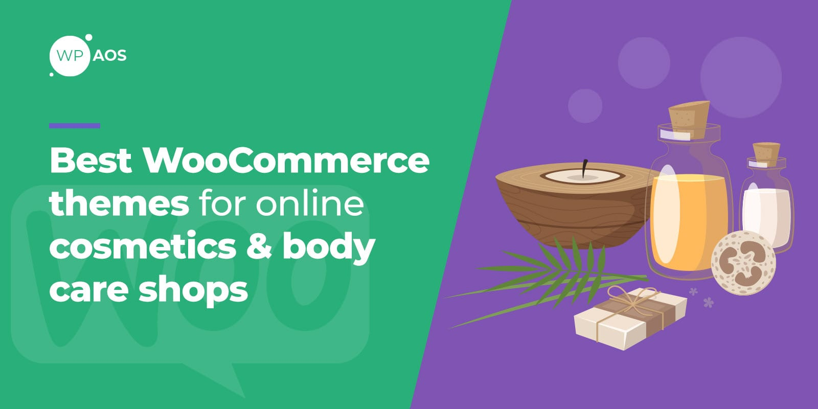 Best WooCommerce Themes for Online Cosmetics Body Care Shops, WooCommerce Maintenance, wpaos