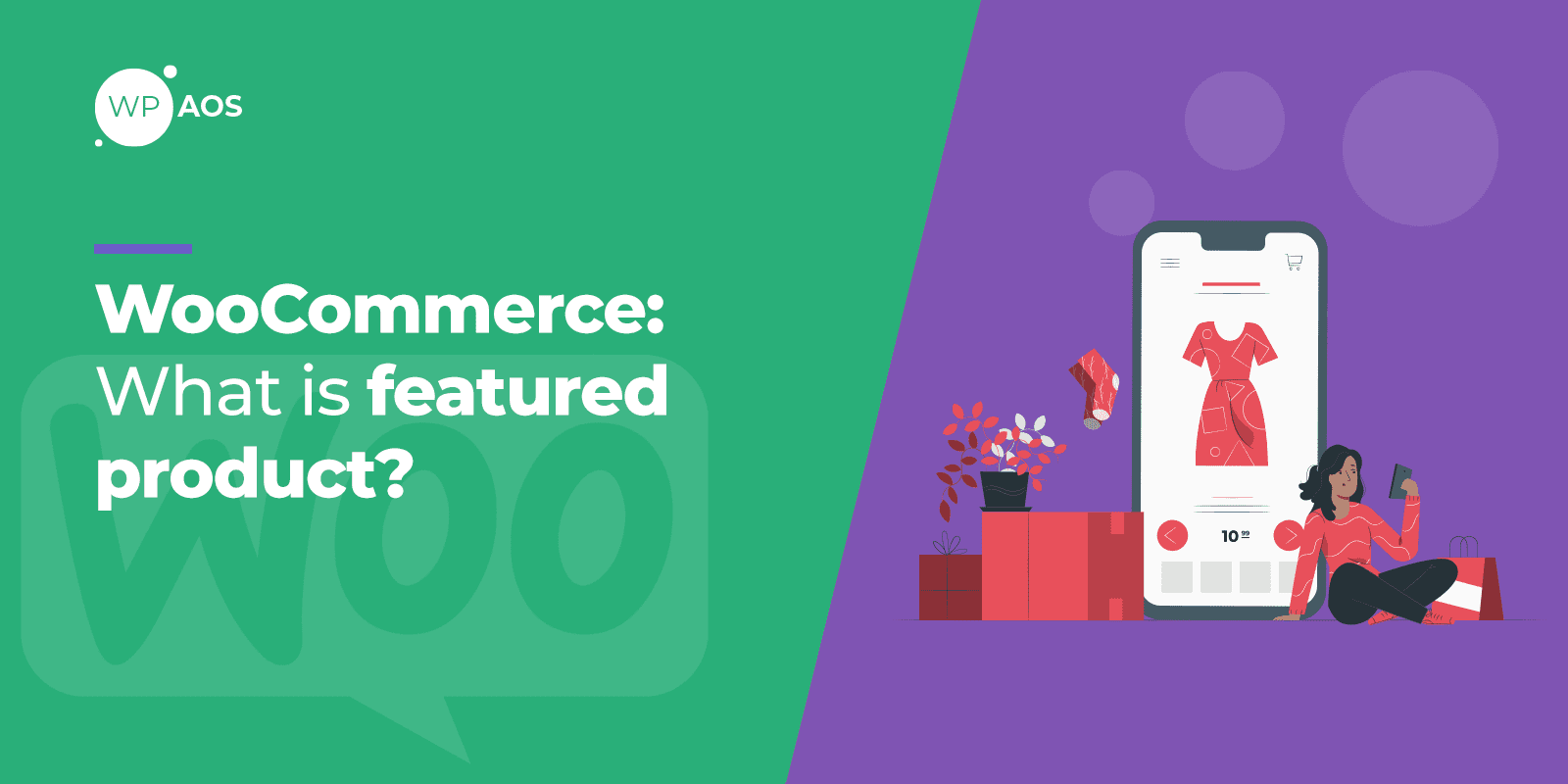 WooCommerce What is Featured Product, WordPress Maintenance, wpaos