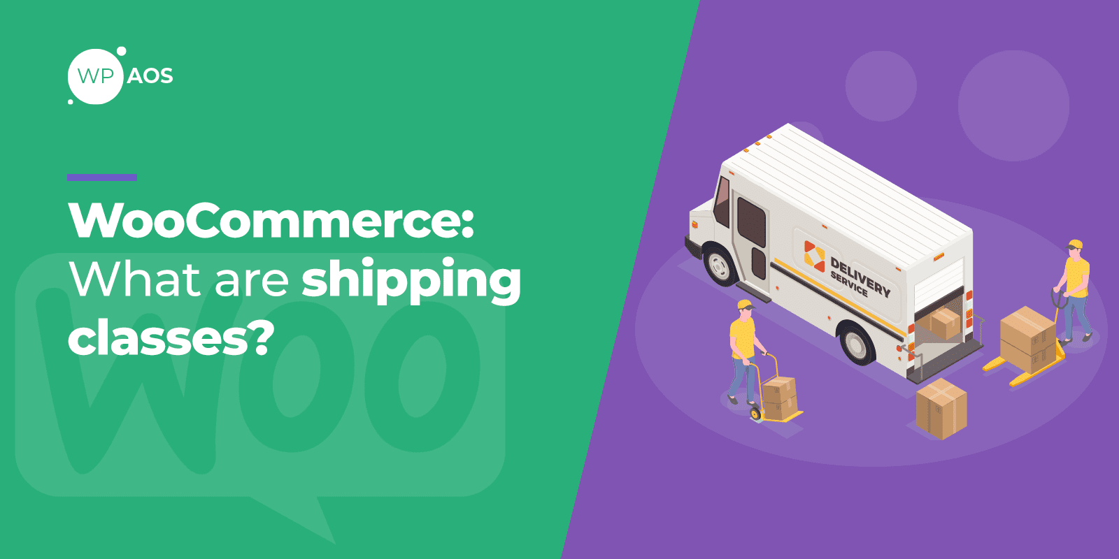 WooCommerce What are Shipping Classes, WordPress maintenance, wpaos