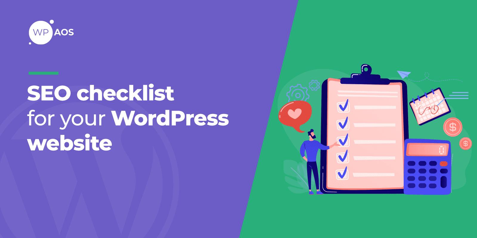 WordPress SEO checklist, website search engine optimization, wpaos