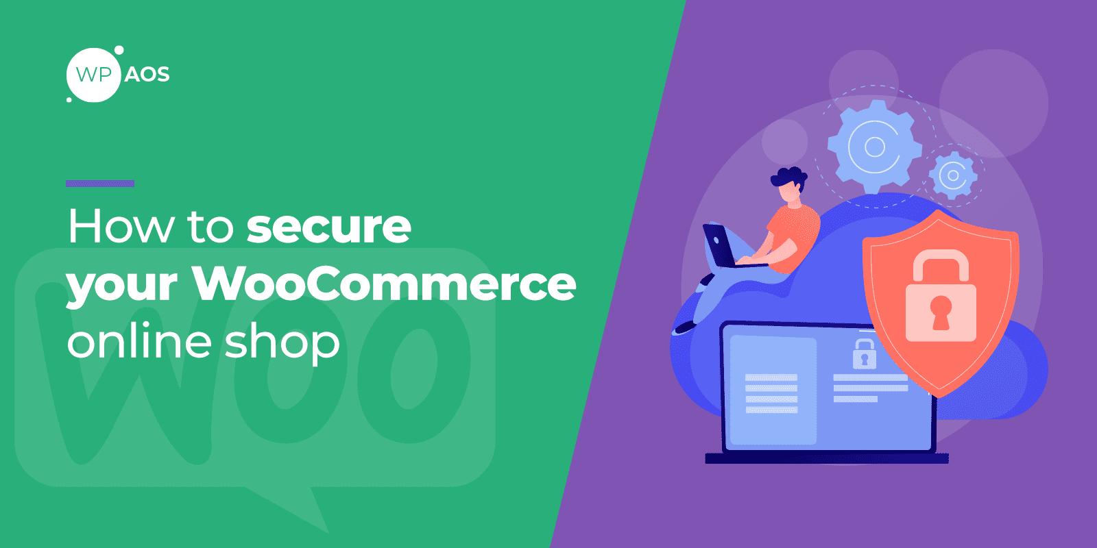Secure WooCommerce, WordPress maintenance, wpaos