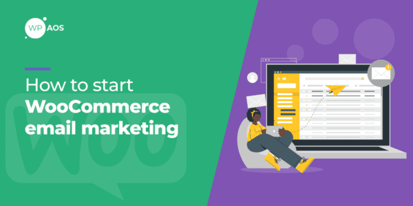 how-to-start-woocommerce-email-marketing