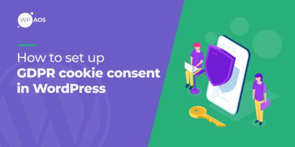 GDPR cookie consent, WordPress website maintenance, WooCommerce website support, wpaos