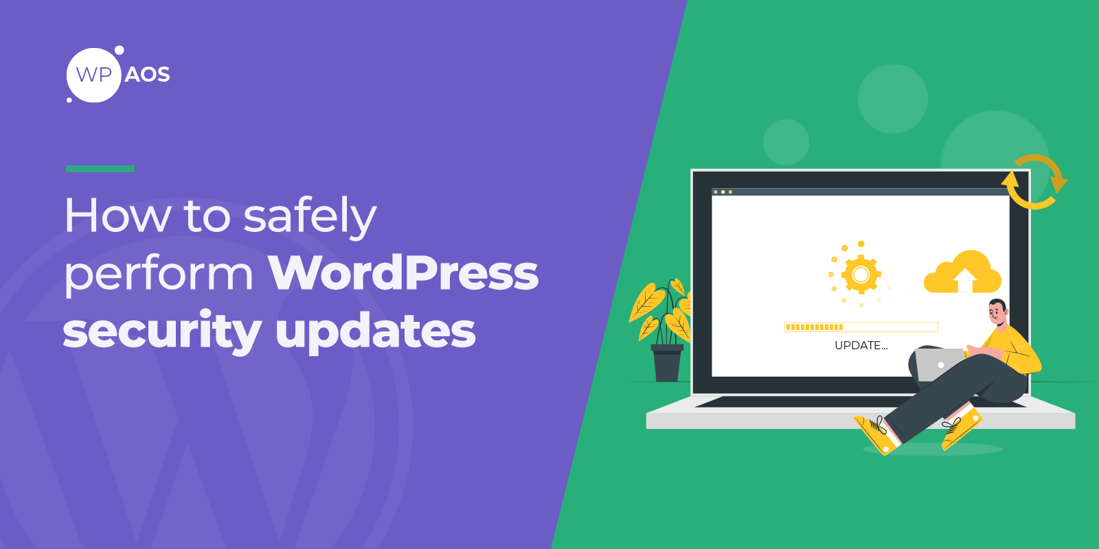 how-to-safely-perform-wordpress-security-updates