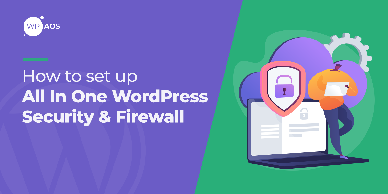 how-to-set-up-all-in-one-wordpress-security-firewall
