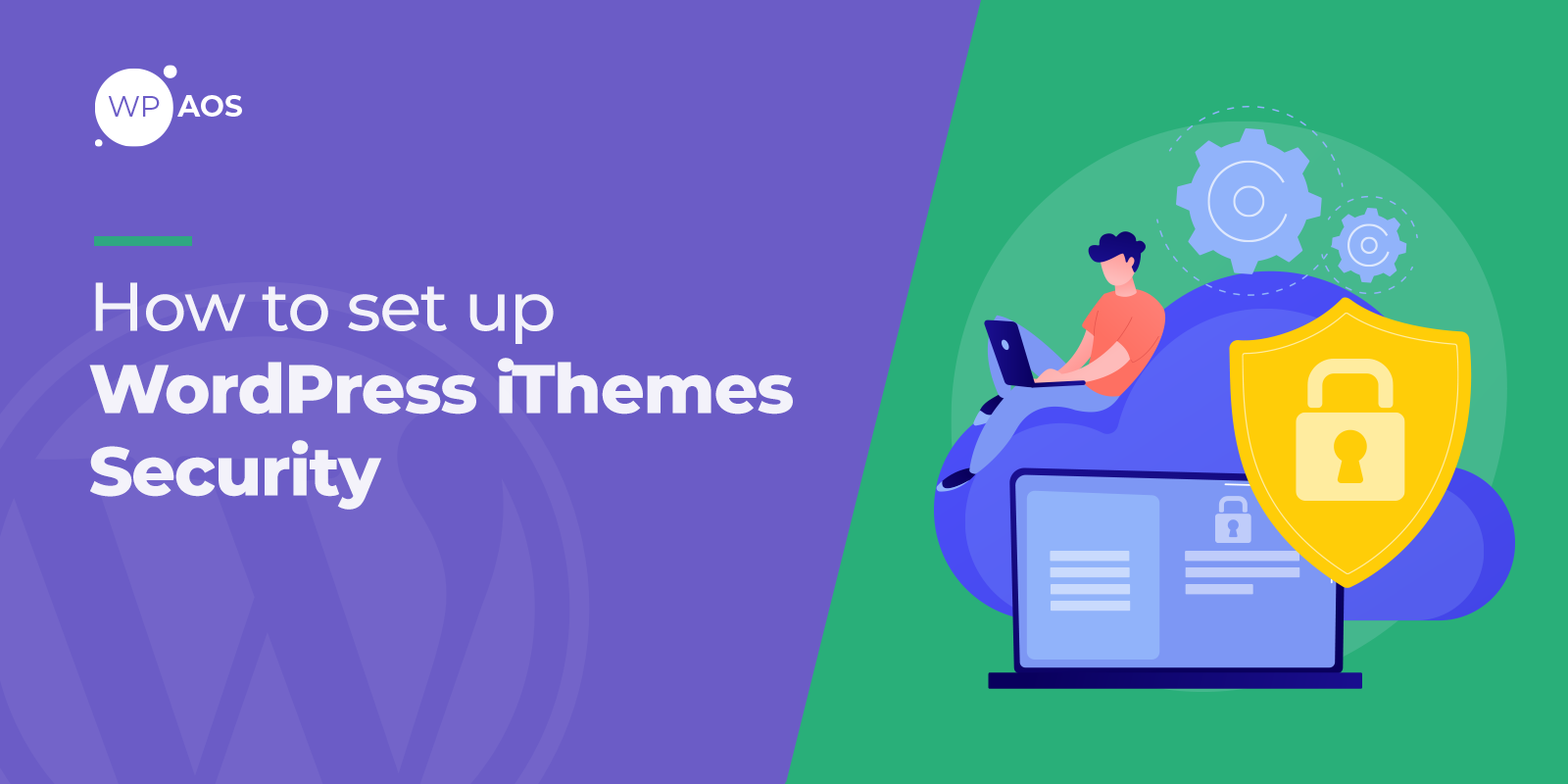 how-to-set-up-wordpress-ithemes-security