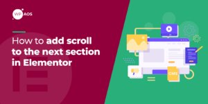 how-to-add-scroll-to-the-next-section-in-elementor